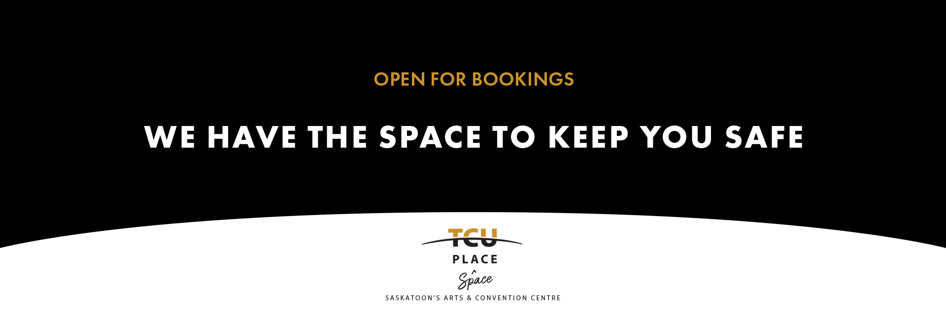 Open for Bookings - We Have The Space To Keep You Safe